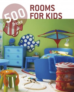 500 tricks. Rooms for Kids